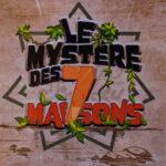 Chasse au trésor histoire et nature - Le Mystère des 7 Maisons