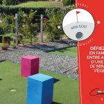 Défiez-vous en famille lors d'une partie de Mini Golf Végétal !